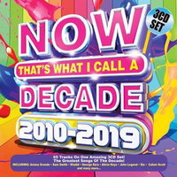 Now That's What I Call a Decade 2010-2019 - Various (3CD)
