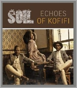 Soil - Echoes of Kofifi