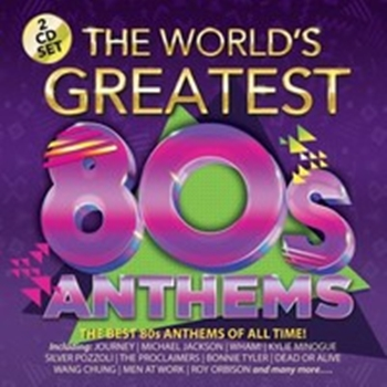 World's Greatest 80'S Anthems - Various (2CD)