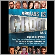 Afrikaans Is Groot - Vol.6 - Various Artists