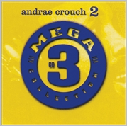 Andrae Crouch - Mega 3 collection