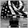 cdrca 7374 - A$ap Rocky - Long. Live. A$AP