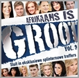 6009707130199 - Afrikaans is Groot - Vol.9 (2CD)