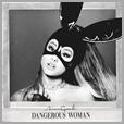 602547871091 - Ariana Grande - Dangerous Woman