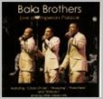 balacd 03 - Bala Brothers - Live at Emperors Palace