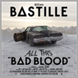 060253760814 - Bastille - All This Bad Blood (2CD)