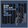 CDCOL 7562 - Bob Dylan - Shadows in the Night