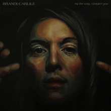 6009705522576 - Brandi Carlile - By the Way I Forgive You