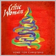 cdemcj 6667 - Celtic Woman - Home for Christmas
