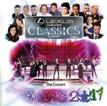 6009707131257 - Classics Is Groot 2017 - The Concert (2017)
