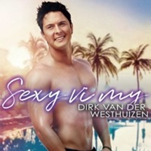 6009707131639 - Dirk Van Der Westhuizen - Sexy VI My