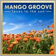 6009705522095 - Mango Groove - Faces to the Sun (2CD)