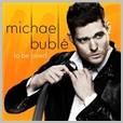 WBCD 2309 - Michael Buble - To Be Loved