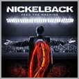 4050538272246 - Nickelback - Feed the Machine