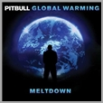 cdrca 7405 - Pitbull - Global Warming: Meltdown (Deluxe)