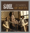 6009143560802 - Soil - Echoes of Kofifi
