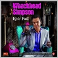cdhvs 007 - Whackhead Simpson - Epic fail (2CD)