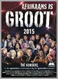 DVDJUKE50 - Afrikaans Is Groot 2015 Concert - Various
