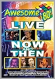 dvere 043 - Awesome 80's Live: Now & Then! - Various