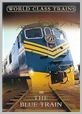 PEGDVD 1130 - Blue Train (Dvd) - World Class Trains