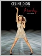 dvcol 7362 - Celine Dion - Live in Las Vegas - A new day (Single disc edition)