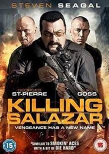 6009699974863 - Killing Salazar - Steven Seagal