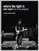 886972272795 - John Mayer - Where the Light Is  - Live from LA